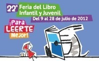 Programa de Actividades | 22ª Feria del Libro Infantil y Juvenil | Julio 2012 | Sitio Oficial | Bibliotecas Escolares Argentinas | Scoop.it