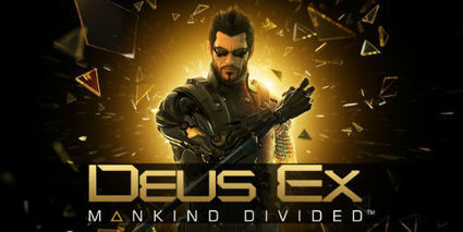 Deus Ex: Mankind Divided 25 minutes gameplay demo | myproffs.co.uk- gaming news | Scoop.it