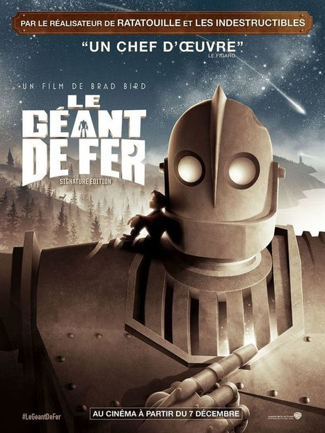 LE GEANT DE FER : SIGNATURE EDITION de Brad Bird [Critique Ciné] - Freakin' Geek | Freakin' Geek | Scoop.it