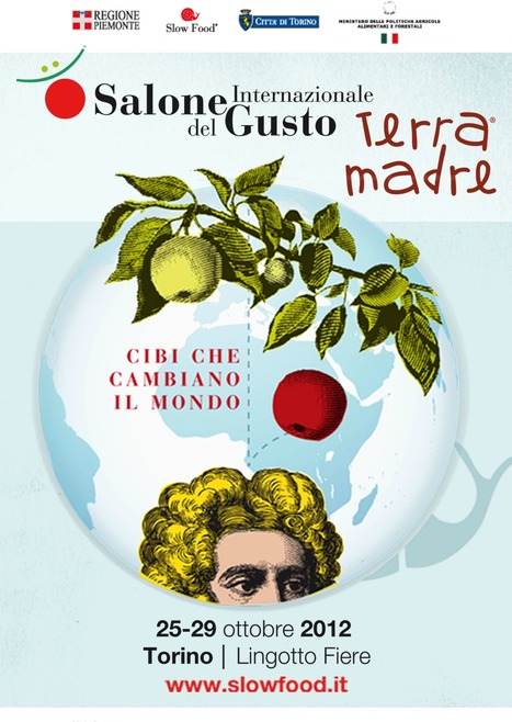 Salone del Gusto - Terra Madre - Come to discover the foods that change the world. | The Rambling Epicure | Scoop.it