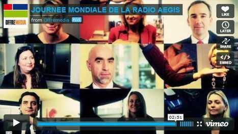 Aegis Media célèbre la radio avec ses clients en vidéo - Offremedia | Radio Hacktive (Fr-Es-En) | Scoop.it