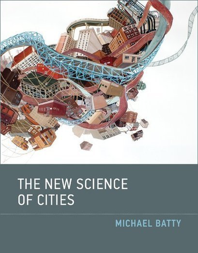 A Science of Cities | Complex Networks Everywhere | Scoop.it