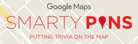 Google Maps Smarty Pins | K-12 Web Resources - History & Social Studies | Scoop.it