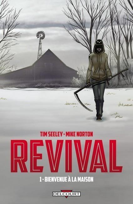 Revival, plus de Zombies chez Delcourt | Les zombies | Scoop.it