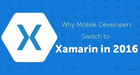 Why Mobile Developers Switch to Xamarin in 2016? - Agriya | Agriya | Scoop.it