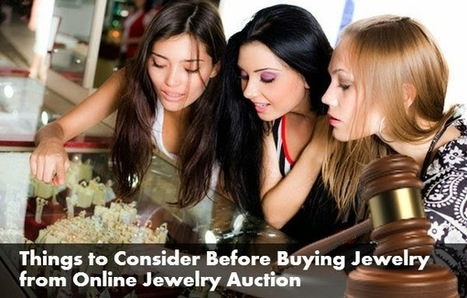 Things to Consider Before Buying Jewelry from Online Jewelry Auction | Classified Ads Guide | Productivity-Tips | Scoop.it