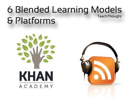 6 Blended Learning Models & Platforms | Montessori Education | Scoop.it