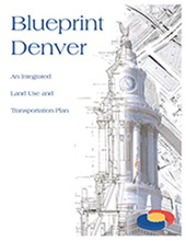 Unit 7: Blueprint Denver - Denver Community Planning and Development | Geography | Scoop.it