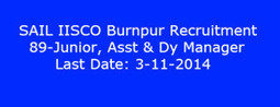 SAIL IISCO Burnpur Recruitment 2014 -2015 Manager Posts 89 | www.latestjobsopening.com | Scoop.it