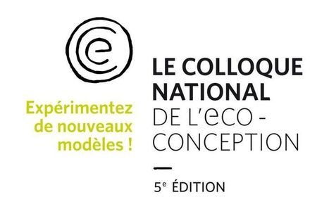 Le colloque - Pôle Eco conception | Entreprendre autrement | Scoop.it