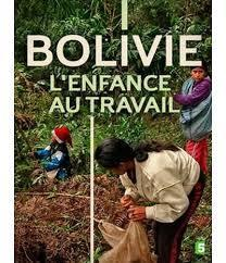 Bolivie l'enfance au travail / Jean-Baptiste Jacquet | Nouveautés DVD | Scoop.it