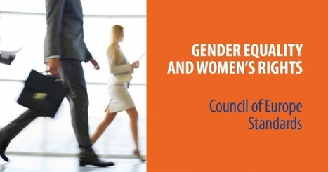 Council of Europe's standard instruments on the subject of gender equality and women's rights | EuroMed gender equality news | Scoop.it
