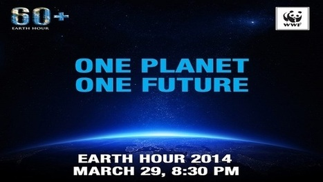 Join the World for Earth Hour Movement 2014 - Journey Insider | Travel Events for a Cause | Scoop.it
