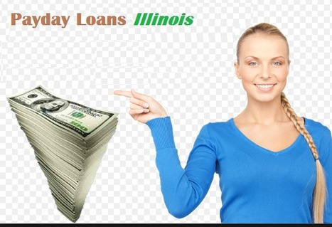 Payday Loans Illinois- Avail Installment Loans on the Same Day without Problem | Payday Loans Illinois | Scoop.it