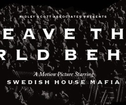 """Swedish House Mafia to Premiere """"Leave The World Behind"""" Documentary 