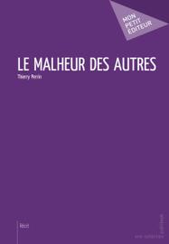 Livre erotique - ClearPassion, Le Malheur des autres - Thierry Perrin   Clearpassion - La librairie numérique 100% féminine   Scoop.it