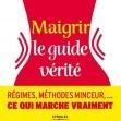 Maigrir, le guide vérité : interview de Véronique Chaouat   MINCIR   Scoop.it