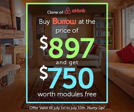 "Buy Agriya's ""Burrow"" at the price and get $750 worth module free 