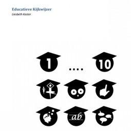 educatieve kijkwijzer | Esther Breuker | Master Onderwijskunde Leren & Innoveren | Scoop.it