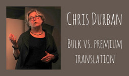 Bulk versus premium translation: insight from Chris Durban | Iwóka Translation Studio | Scoop.it