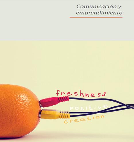 Emprendimientos digitales y diseño de modelos de negocio: investigación aplicada en estudiantes de la Carrera de Comunicación / Jorge Montalvo Castro | Comunicación en la era digital | Scoop.it