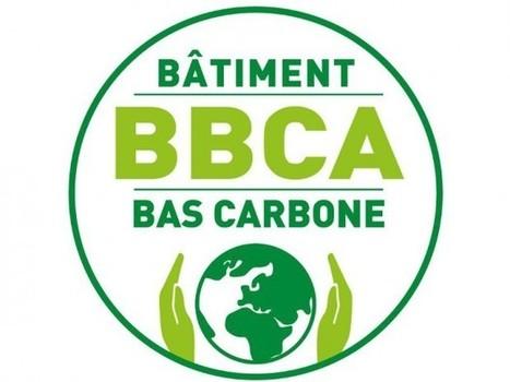 Certivéa délivre désormais le label Bâtiment Bas Carbone pour le tertiaire   Plan Bâtiment Durable   Scoop.it
