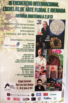 III Encuentro Internacional de Escuelas de Arte Floral e Iberiada -La Antigua Guatemala- | Organización y Montaje de Eventos | Scoop.it