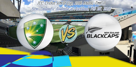 ICC Cricket World Cup, 20th Match, Pool A: New Zealand v Australia at Auckland, Feb 28, 2015 - Live Cricket Score - UpCric.com | Live Cricket Scores and Match Highlights | Scoop.it