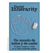 Un mundo de todos y de nadie : piratas, riesgos y redes en el nuevo desorden global Daniel Innerarity (2013)   Scoop.it ÉleÉne   Scoop.it