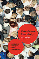 Here Comes Everybody - Wikipedia, the free encyclopedia | Peer2Politics | Scoop.it