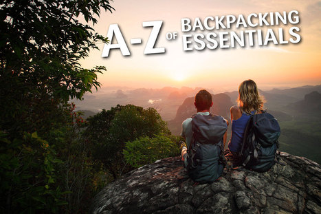 A to Z of Backpacking Essentials   Backpacking   Scoop.it