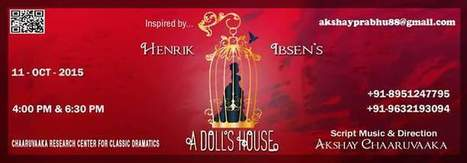 A Doll's House by Akshay Chaaruvaaka | Facebook | South Social Stage : Blog | Scoop.it