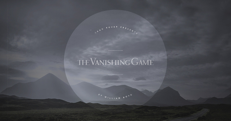 The Vanishing Game by William Boyd | New Media Narratives | Scoop.it