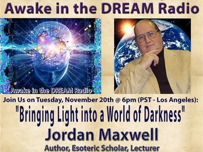 Awake in the DREAM Radio with guest: Jordan Maxwell | promienie | Scoop.it
