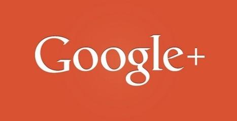 Google Plus si aggiorna ancora | Social media culture | Scoop.it