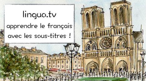 Apprenez le français avec des vidéos sous-titrées | FLE et nouvelles technologies | Scoop.it