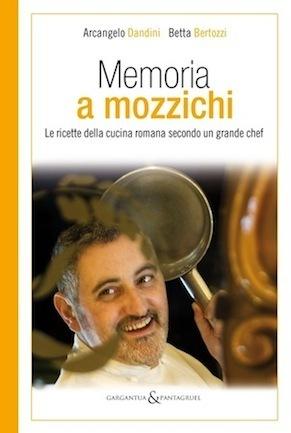 Dissapore regala Memoria a mozzichi di Arcangelo Dandini | Dissapore | Italica | Scoop.it