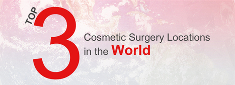 Top 3 Cosmetic Surgery Locations in the World | Cost-Effective Plastic Surgery Thailand -- Nirunda Infinity Skin Clinic | Scoop.it