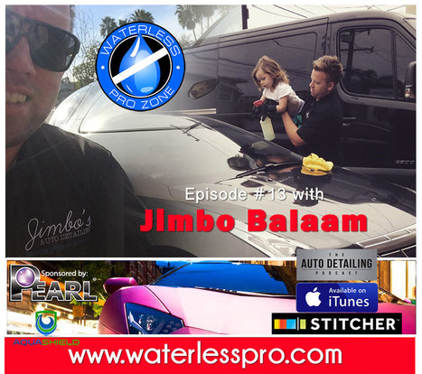 Create, Grow & Monetize your Waterless Car Wash/ Car Care Business. | Ep: 13 The Waterless Pro Zone with Jimbo Balaam of the Auto Detailing Podcast | What Could Be the Next Big Thing in Waterless? | Scoop.it