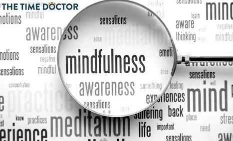 Encourage Mindfulness in the workplace | Mindful | Scoop.it