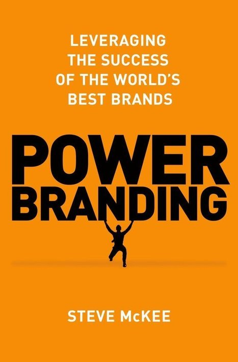 "Steve McKee's ""Power Branding"" & why brands can't forget about humans 