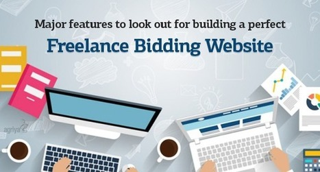 Major features to look out for building a perfect freelance bidding website | Elance Clone Template, Freelancer Clone script - Agriya | Scoop.it