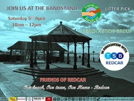Friends Of Redcar: Friends of Redcar Beach Action Group April 2014 | Redcar Beach Action Group | Scoop.it