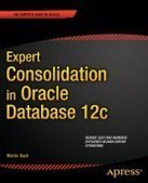 Expert Consolidation in Oracle Database 12c - PDF Free Download - Fox eBook | Oracle Databases | Scoop.it
