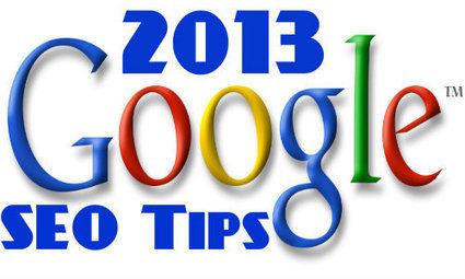 Top 10 Google SEO Tips For 2013 - Ebuzznet | Social Media management | Scoop.it