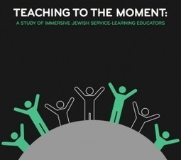 Teaching to the Moment: A New Study from Repair the World   Jewish Education Around the World   Scoop.it