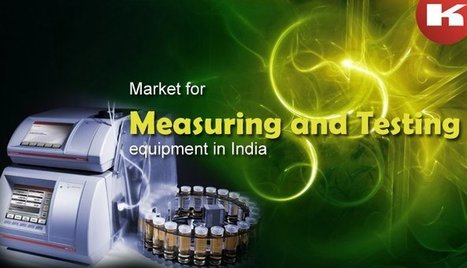 Market For Measuring & Testing Equipment In India.   Manufacturers Directory in India   Scoop.it