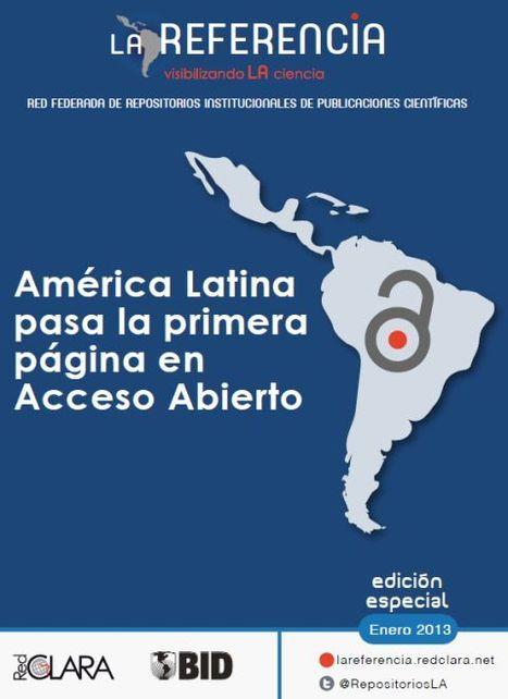 Edición Especial: América Latina ante el Acceso Abierto | LA Referencia | Investigación: métodos y herramientas desde las NTIC | Scoop.it