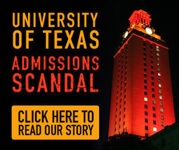 University of Texas Admissions Scandal: An Overview of Our 60+ Story Investigation - Watchdog.org | Global Corruption | Scoop.it
