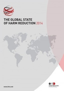 Global State of Harm Reduction 2014 | Harm Reduction International | Drug use, public health & harm reduction | Scoop.it